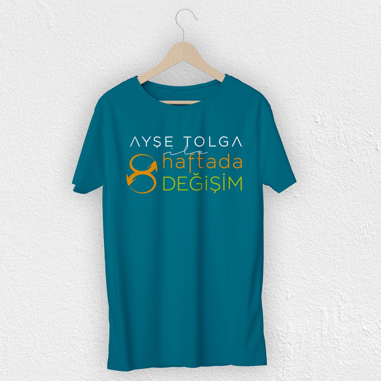 Branding Ayse Tolga 8 Haftada Degisim tshirt